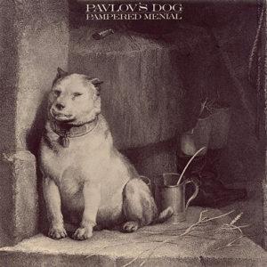 Pochette_Pavlov_s_Dog_Pampered_Menial-1975